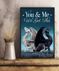You and me we got this Toothless dragon poster3
