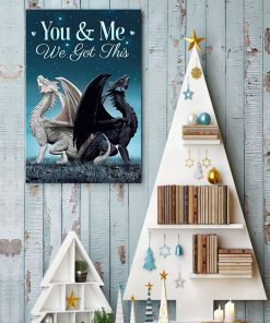 You and me we got this Toothless dragon poster4