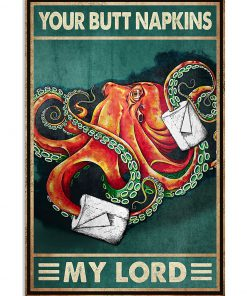 Your Butt Napkins My Lady Octopus Poster 1