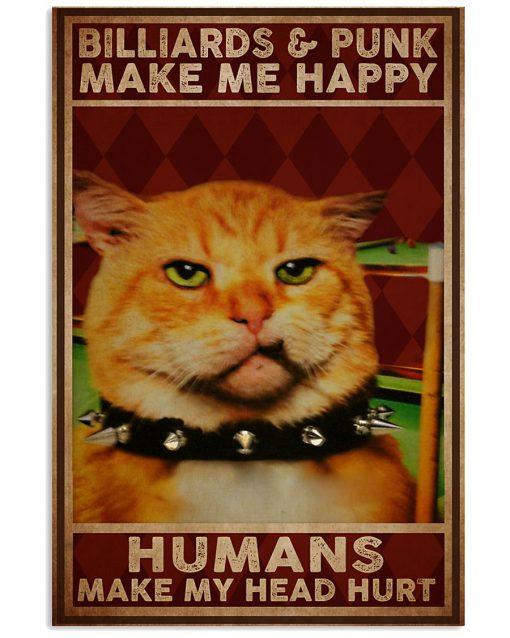 Billiards And Punk Make Me Happy Humans Make My Head Hurt Poster 2