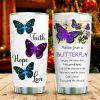Faith Hope Love Advice From A Butterfly Tumbler