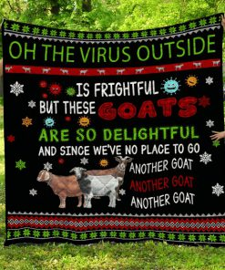 Goats Oh The Virus Outside Is Frightful But These Goats Are So Delightful Bedding Set 1