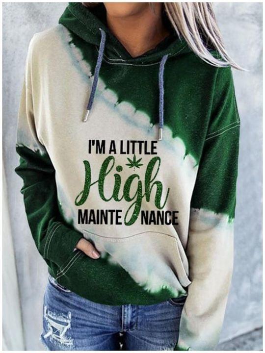 "FUNNY STONER /""HIGH MAINTENANCE/"" HOODIE"