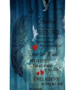 My engel husband when I believe beyond what my eyes can see signs from heaven shower curtain1