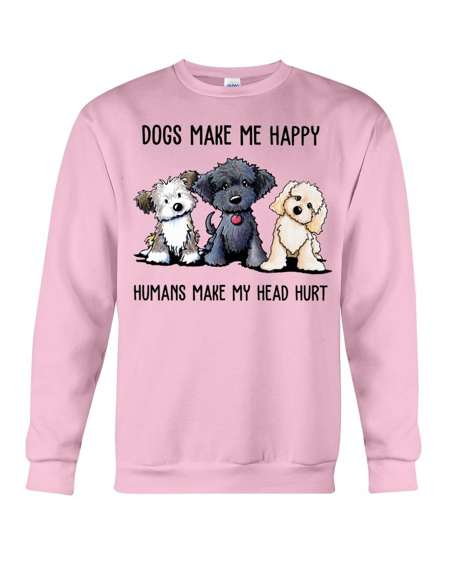 Shih Tzu Dogs Make Me Happy Humans Make My Head Hurt SweatShirt