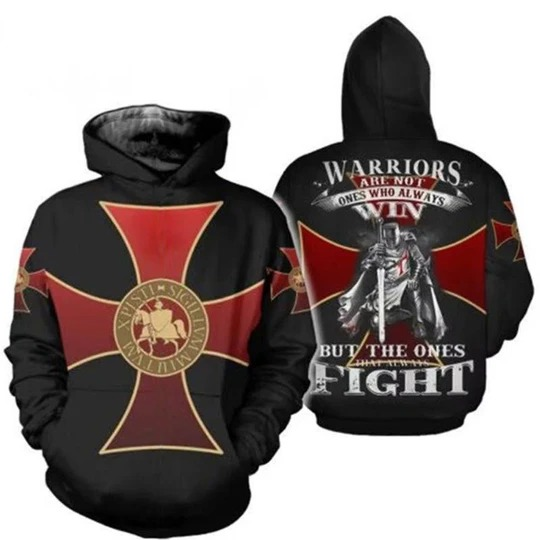 Warriors are not the ones who always win but the ones that always fight 3D hoodie
