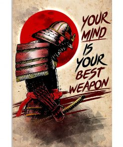 Your mind is your best weapon Samurai poster 1