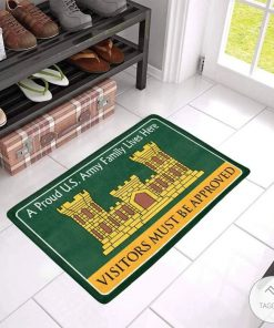A Proud United States Army Corps of Engineers Family Lives Here Visitors Must Be Approved Doormat
