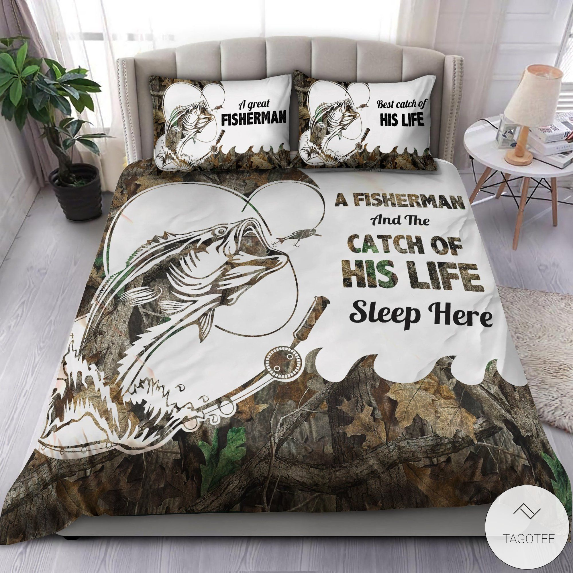 A fisherman and the catch of his life live here sleep here bedding sets