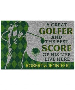 A great golfer and the best score of his life live here personalized doormat