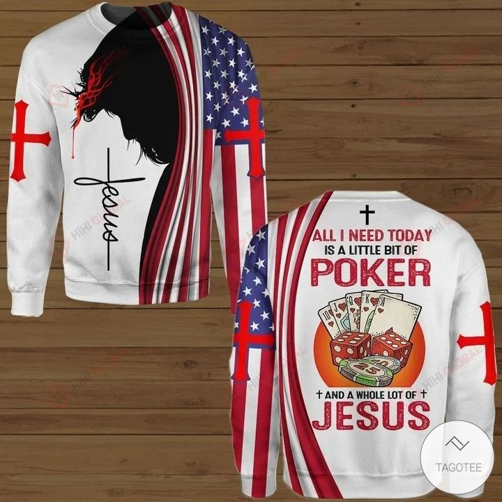All I Need Today is A Little Bit of Poker and A Whole Lot of Jesus Hawaiian shirt, hoodies and sweatshirt3