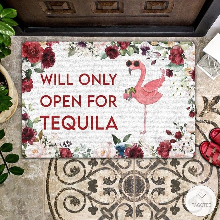 Flamingo Will Only Open For Tequila Doormat