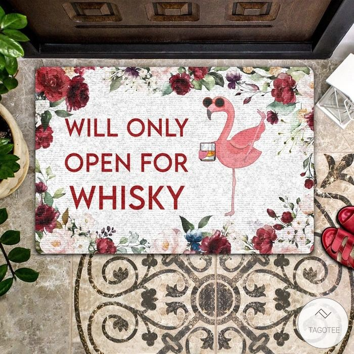 Flamingo Will Only Open For Whisky Doormat