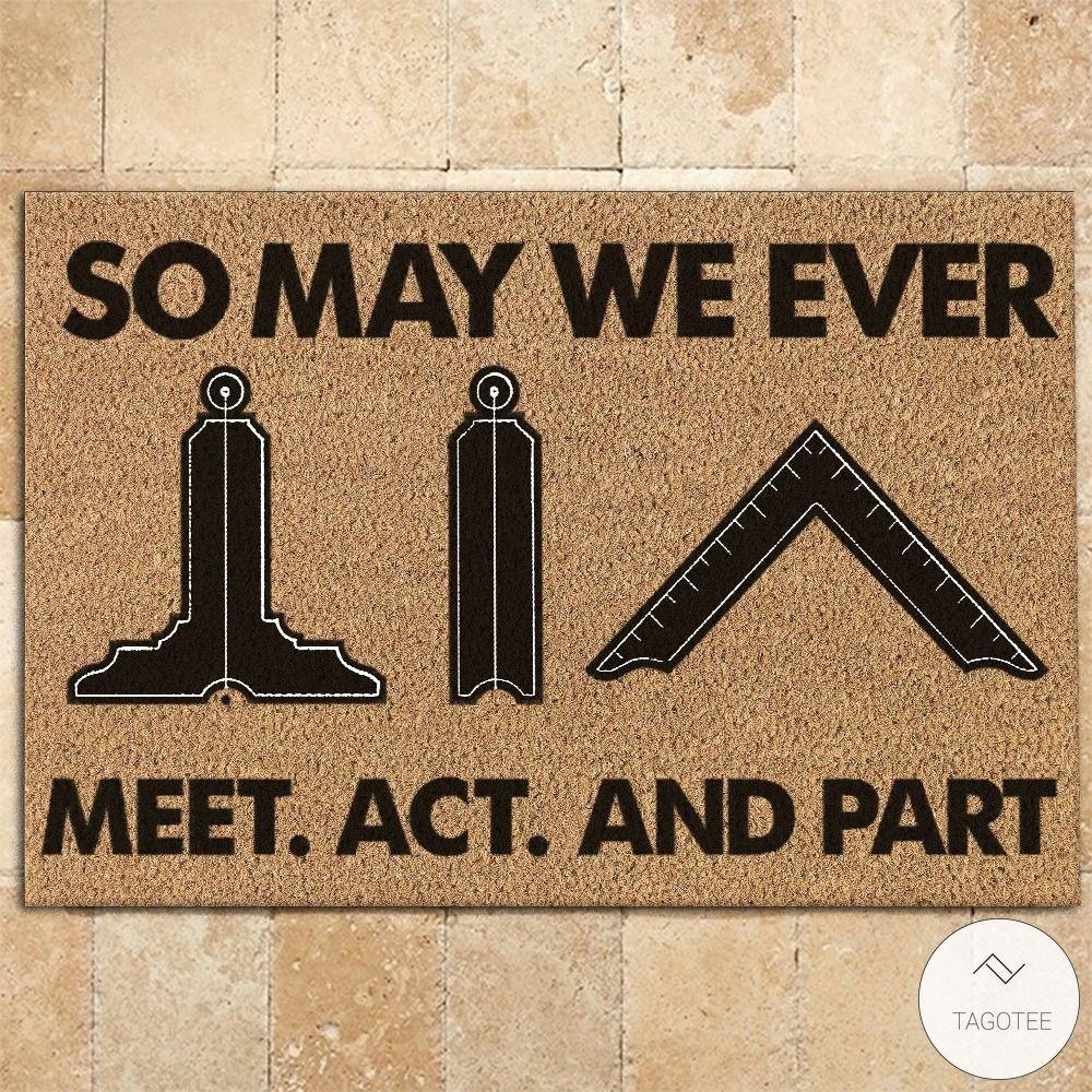 Freemason So May We Ever Meet Act And Part Doormat 3_result