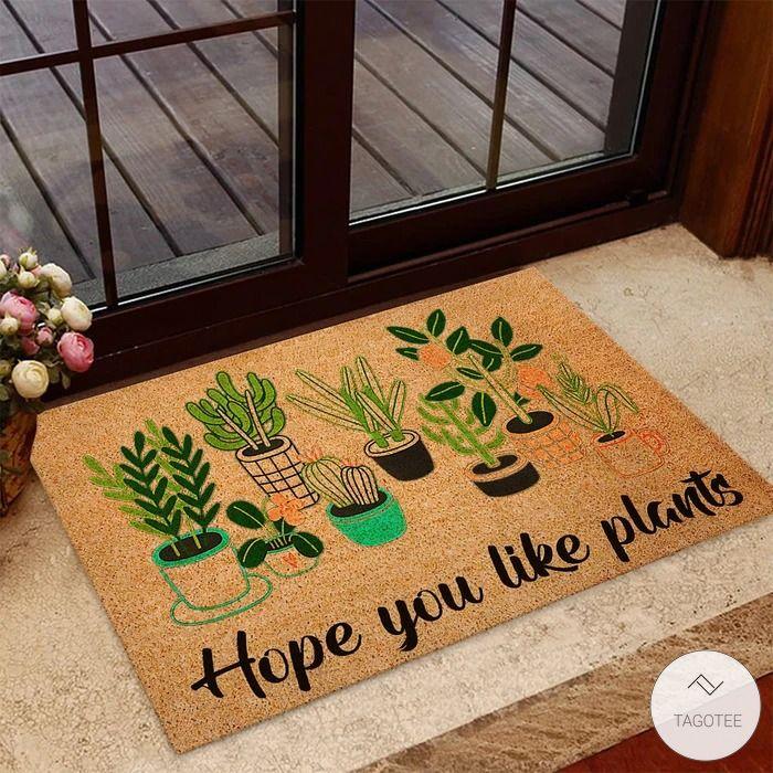 Hope you like plants Gardening Doormat