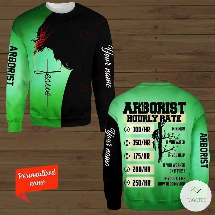 Personalized Arborist - Hourly Rate 3D hoodies, Sweatshirt, Hawaiian Shirt3
