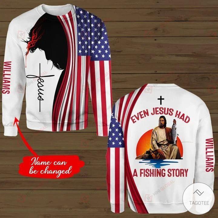 Personalized Even Jesus Had A Fishing Story 3D hoodies, Sweatshirt, Hawaiian Shirt3