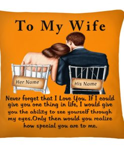 Personalized To my wife Never forget that I love you cushion 1