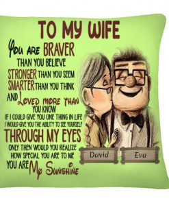Personalized To my wife you are braver than you believe stronger than you seem cushion 1