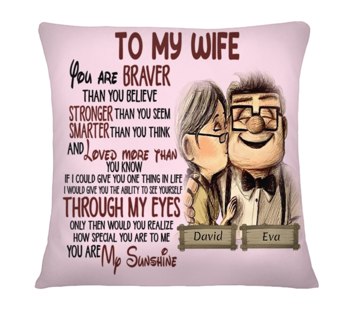 Personalized To my wife you are braver than you believe stronger than you seem cushion 2