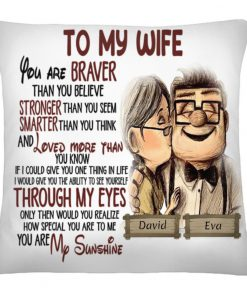 Personalized To my wife you are braver than you believe stronger than you seem cushion