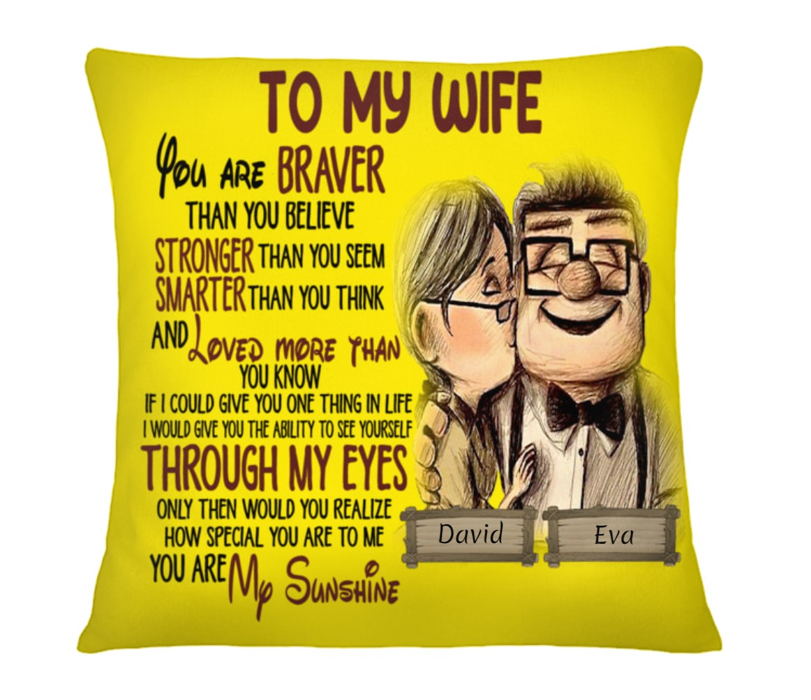 Personalized To my wife you are braver than you believe stronger than you seem cushion 3