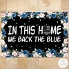 Police In This House We Back The Blue Doormat_result