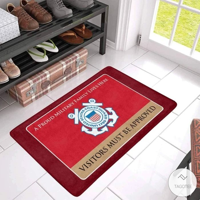 United States Coast Guard A Proud Military Family Lives Here Visitors Must Be Approved Doormat4