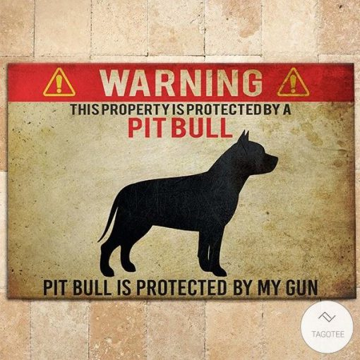 Warning This Property Is Protected By A Pit Bull Pit Bull Is Protected By My Gun Doormat3_result
