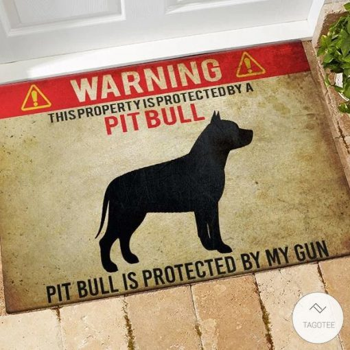 Warning This Property Is Protected By A Pit Bull Pit Bull Is Protected By My Gun Doormat_result