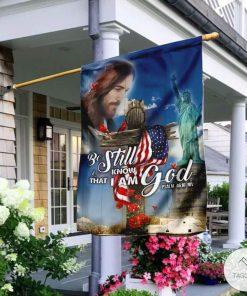 Be still know that I am God Psalm 46 10 NIV garden flag