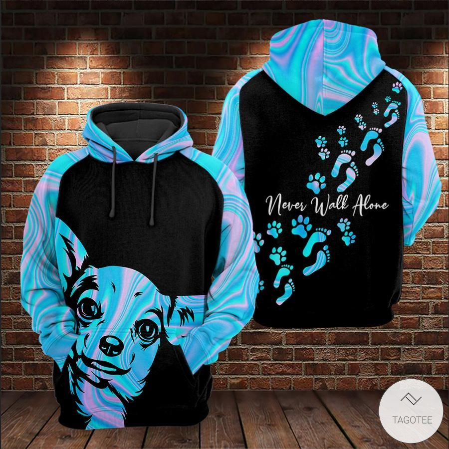 Chihuahua Never Walk Alone 3D All over Print Hoodies