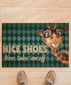 Giraffe - Nice Shoes Now Take 'Em Off Doormatz
