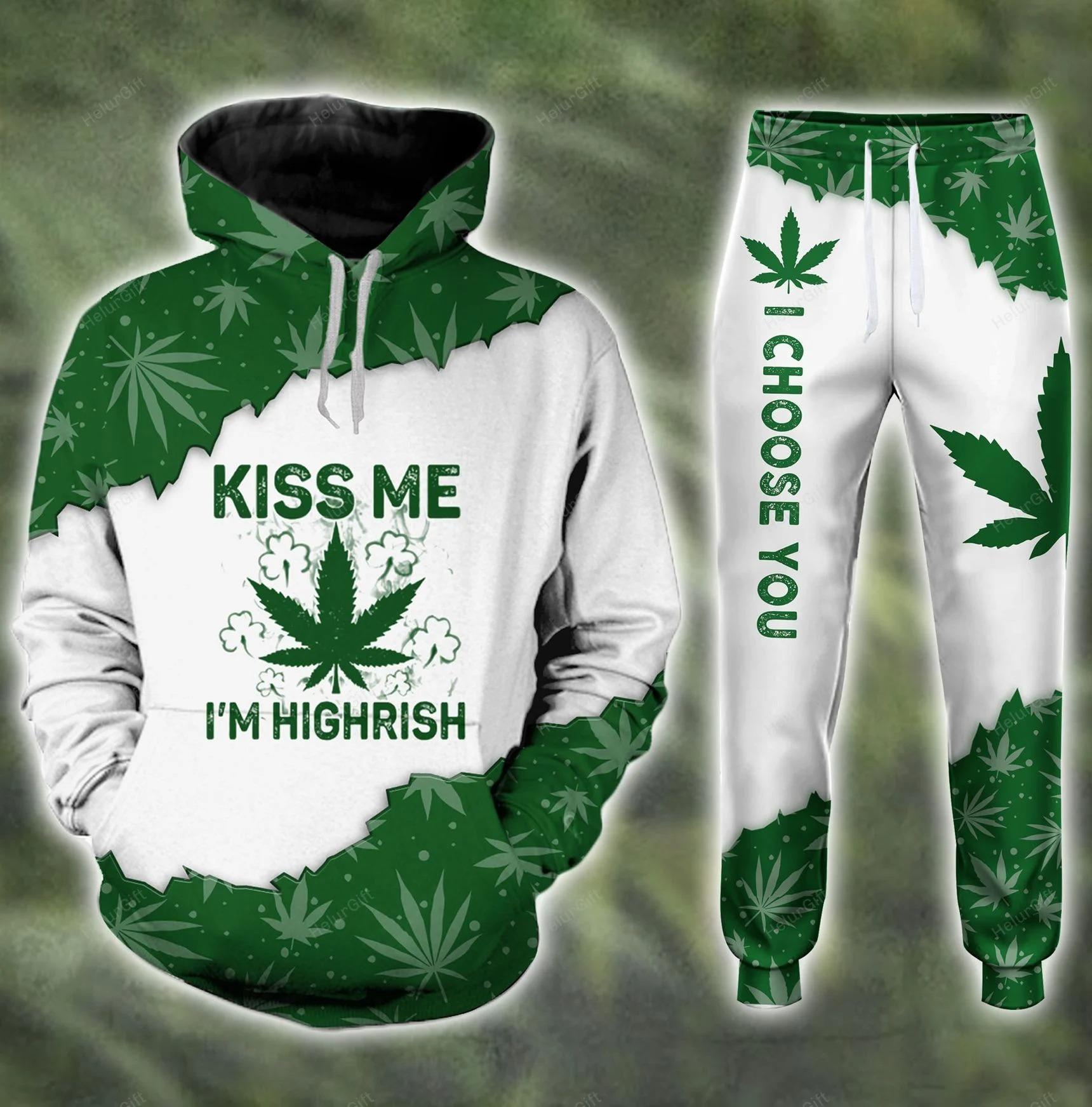 Kiss Me I'm Highrish Weed 3D Hoodie and sweatpants