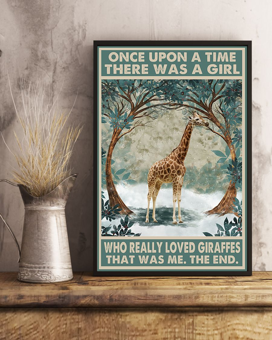 Once upon a time there was a girl who really loved Giraffes That was me poster 4