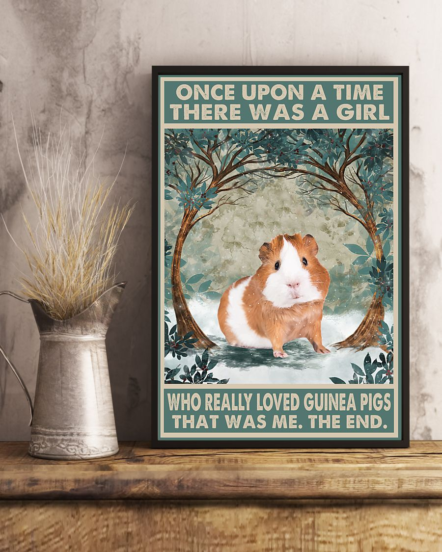 Once upon a time there was a girl who really loved Guinea Pig That was me poster 4
