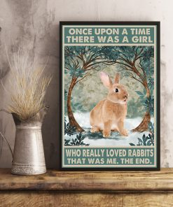 Once upon a time there was a girl who really loved Rabbit That was me poster 4