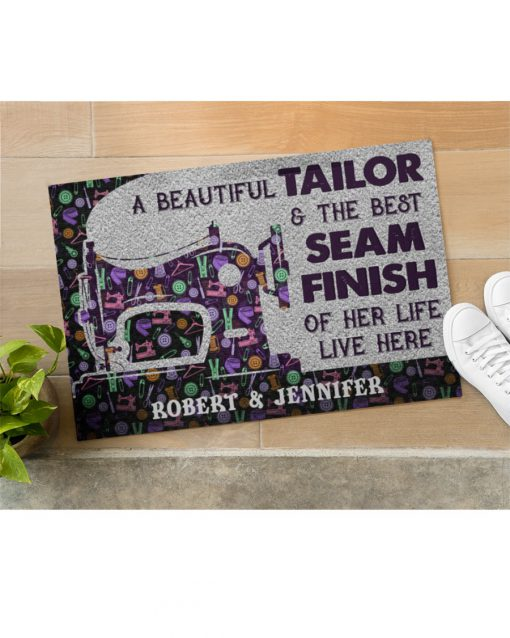Personalized A beautiful tailor and the best seam finish of her life live here doormatc