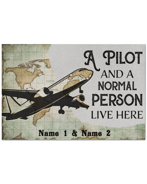 Personalized A pilot and a normal person live here doormat