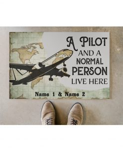 Personalized A pilot and a normal person live here doormatc