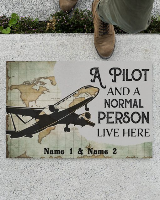 Personalized A pilot and a normal person live here doormatz