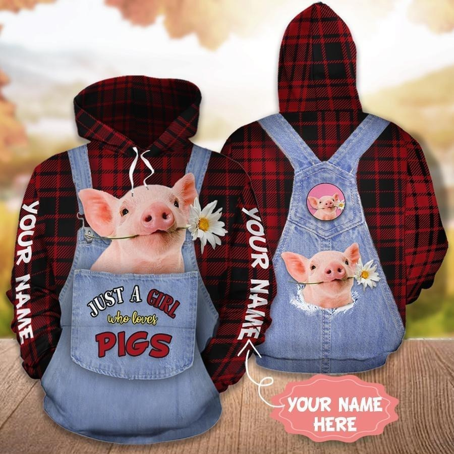 Personalized Just a girl who loves pigs 3D hoodies