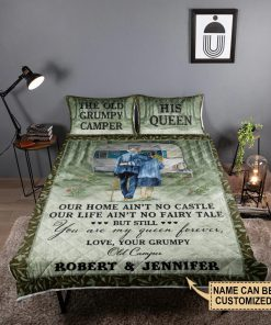 Personalized The Old Grumpy Camper Our Home Ain't No Castle Our Life Ain't No Fairy Tale Bedding Sets 1