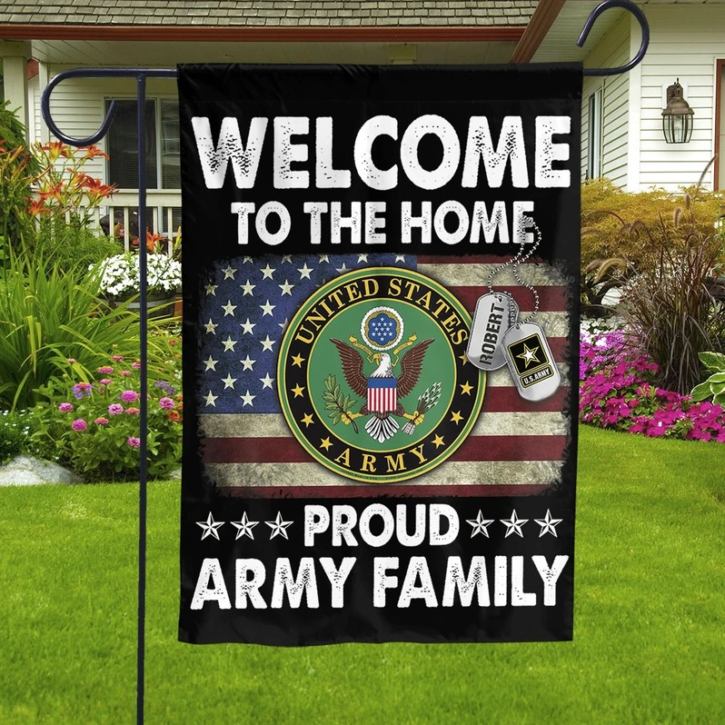 Personalized Welcome To The Home Proud Army Family Garden Flag