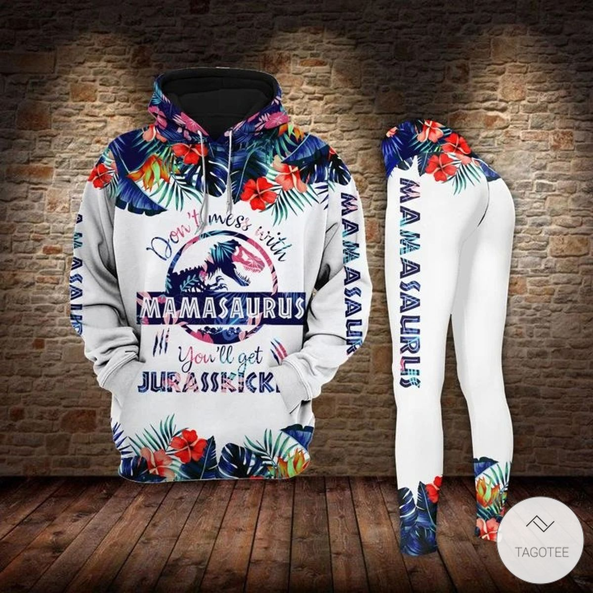 Don't mess with mamasaurus you'll get jurasskicked floral 3D hoodie and leggingx