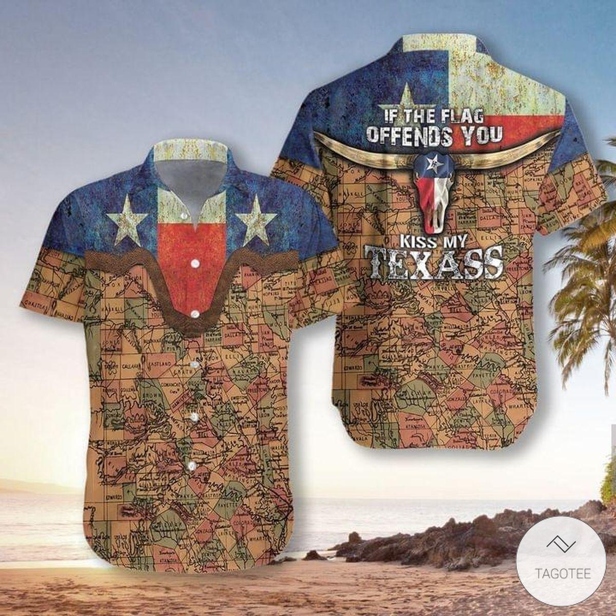 If the flag offends you kiss my Texas hawaiian shirt