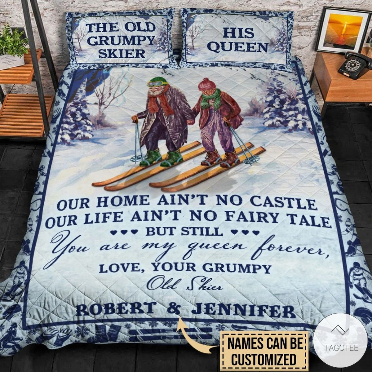 Personalized The Old Grumpy Skier Our Home Ain't No Castle Quilt Bedding Setsz