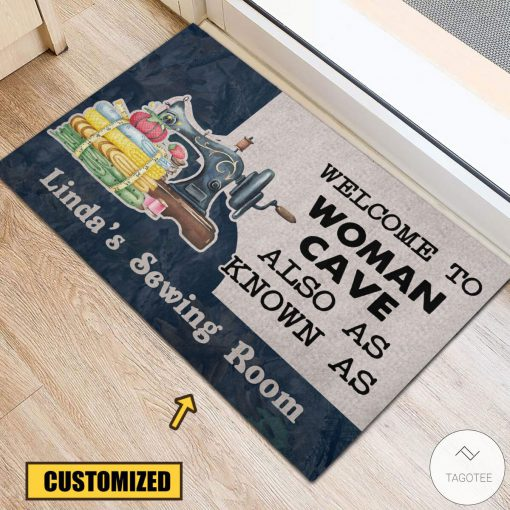 Personalized Welcome to woman cave also as know as sewing room doormatx