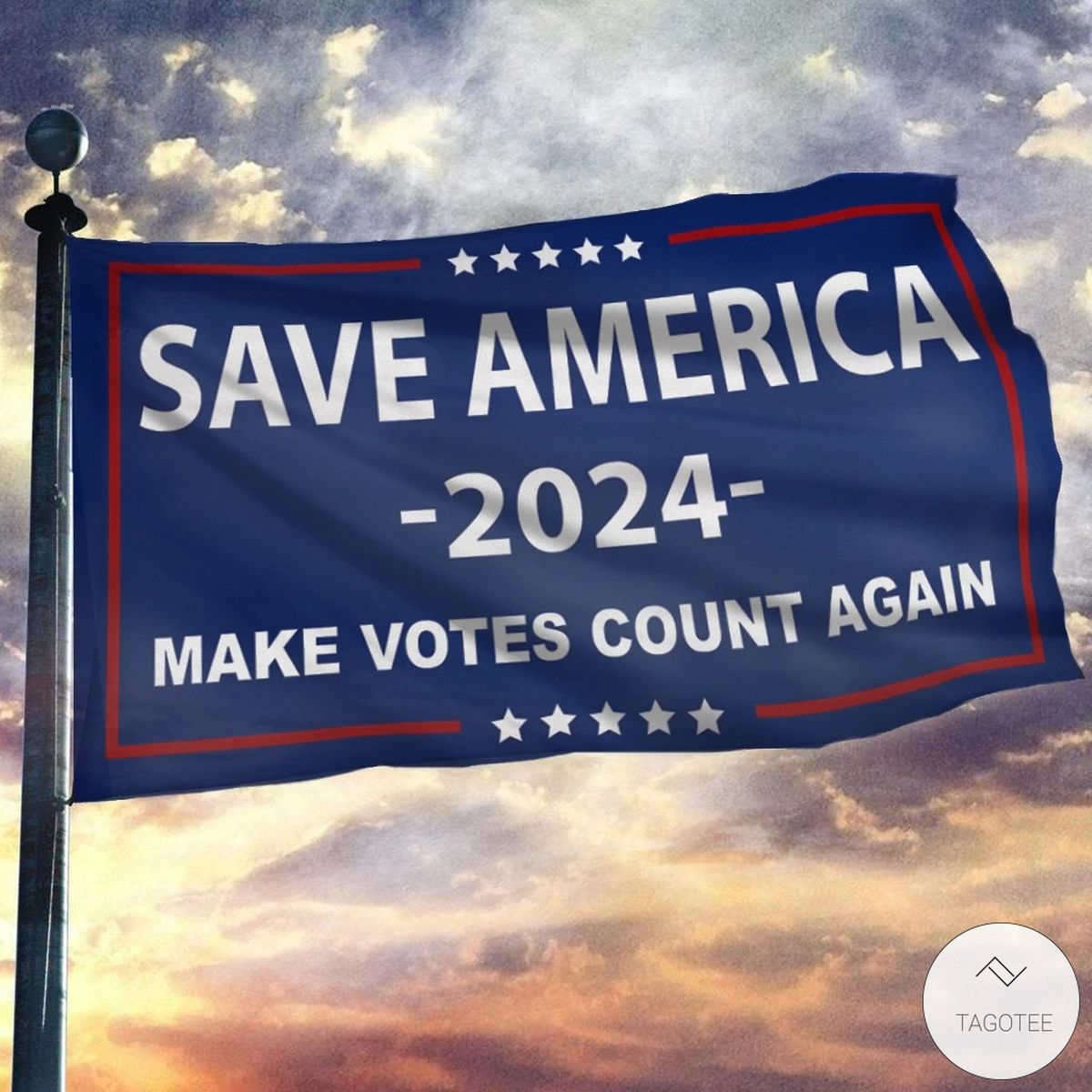 Save America 2024 Make Votes Count Again House Flag