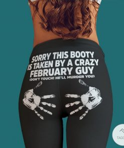 Sorry this booty is taken by a crazy February guy legging